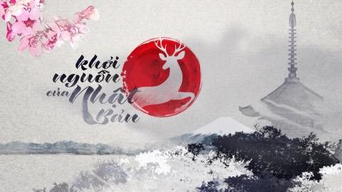 Sự khởi nguồn của Nhật Bản(The Start of Japan~奈良で見つけたあなたの知らない日本~)