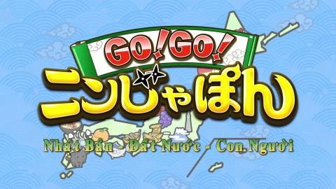 Nhật Bản - Đất Nước - Con Người(Go!Go! Ninjapon)