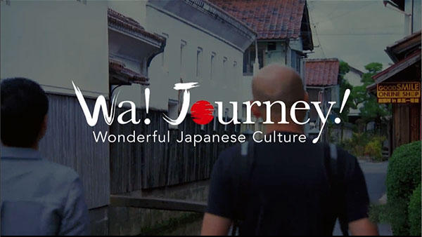 Wa! Journey! -Wonderful Japanese Culture-