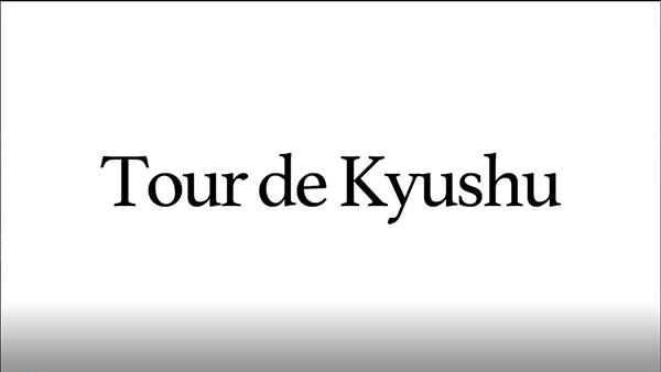 Dynamic Life (TOUR de KYUSHU for Thai)