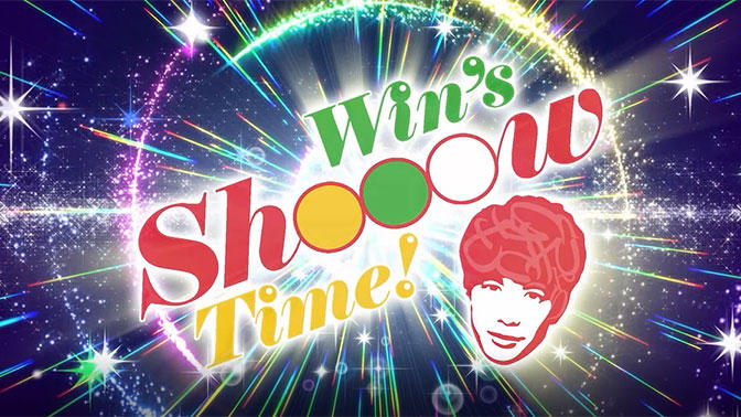 Win's Shooow Time!