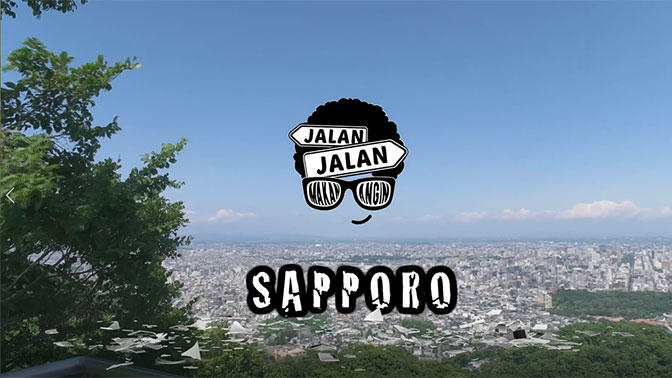 JALAN JALAN MAKAN ANGIN(食で伝える~元気です北海道~2019)
